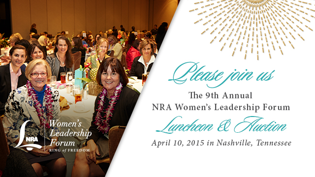 2015 NRA Women's Leadership Forum Luncheon & Auction – Join Us!