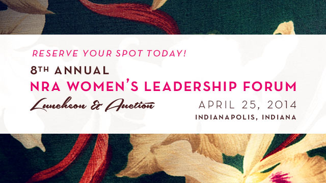 Tickets : 8th Annual NRA Women's Leadership Forum Luncheon & Auction